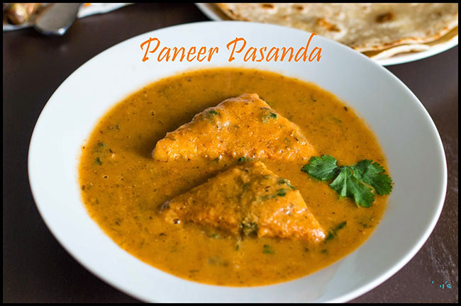 बनाएं स्वाद से भरपूर पनीर पसंदा – paneer pasanda recipe