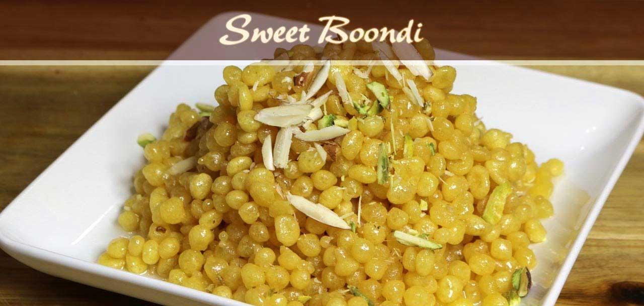 मीठी बूंदी बनाने की रेसिपी – sweet bundi recipe