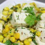 स्वादिष्ट व पौष्टिक स्वीट कॉर्न पनीर सलाद – paneer and sweet corn salad recipe