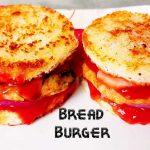 bread burger recipe
